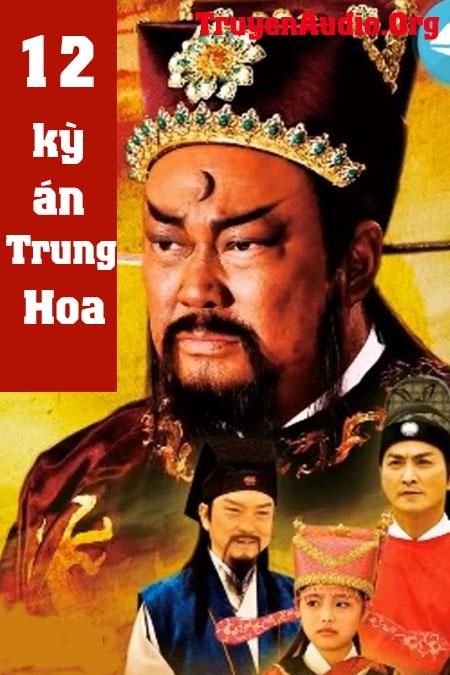 12 Kỳ Án Trung Hoa - Truyện trinh thám lịch sử