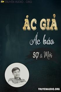 Ác Giả Ác Báo - MC Đình Soạn