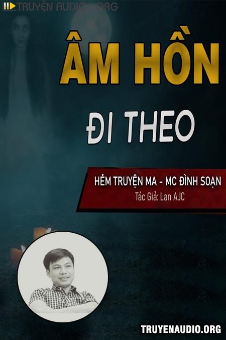Âm Hồn Đi Theo
