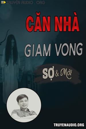 Căn Nhà Giam Vong
