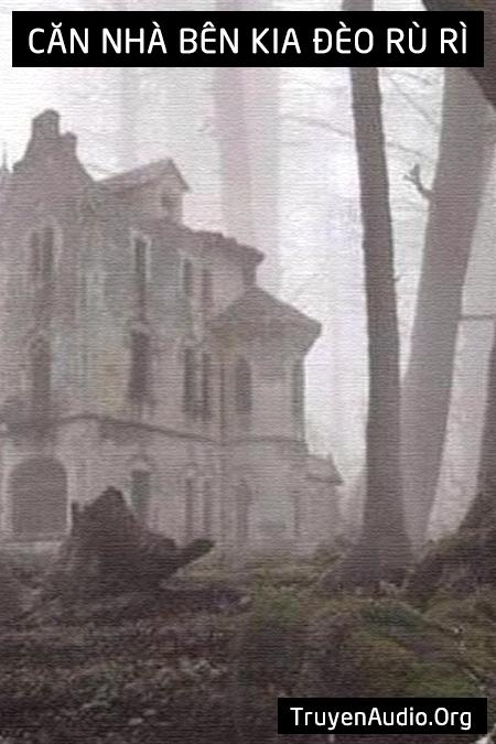 Căn nhà bên kia đèo rù rì