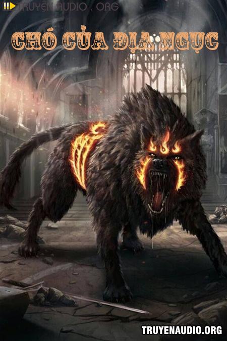 Chó Của Địa Ngục - Truyện Ma