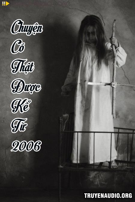 Chuyện Có Thật Được Kể Từ 2006