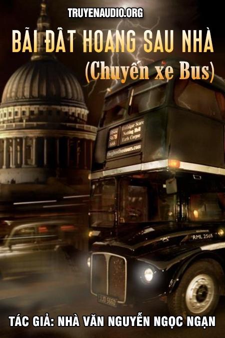 Chuyến xe Buýt (Bãi đất hoang sau nhà)