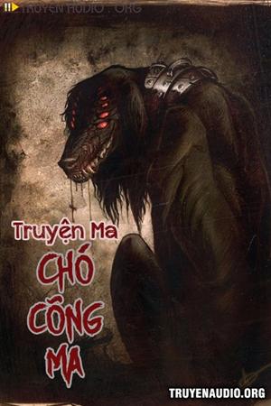 Con Chó Cõng Ma - Truyện Ma