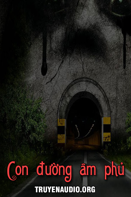 Con đường âm phủ - Truyện ma