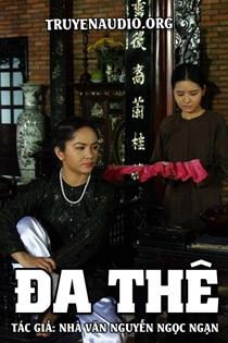 Đa thê - Nguyễn Ngọc Ngạn