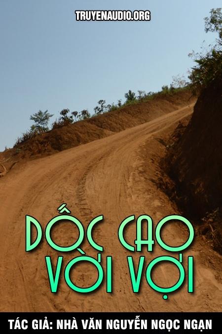 Dốc cao vời vợi - Nguyễn Ngọc Ngạn