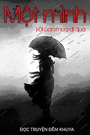 Đọc truyện đêm khuya - Một mình với cơn mưa đi qua