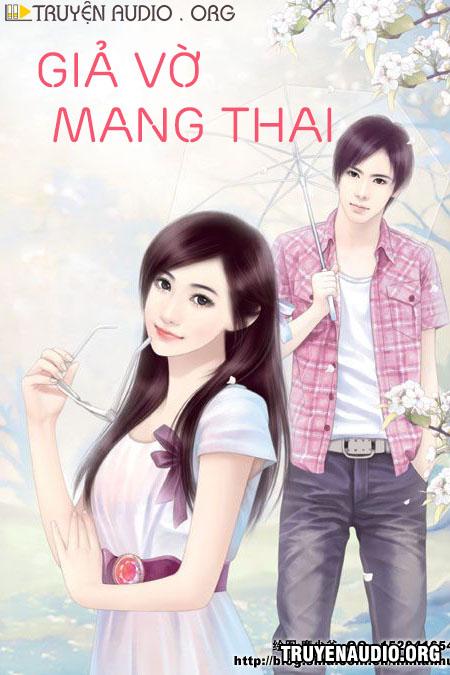 Giả Vờ Mang Thai - Truyện Ngôn Tình