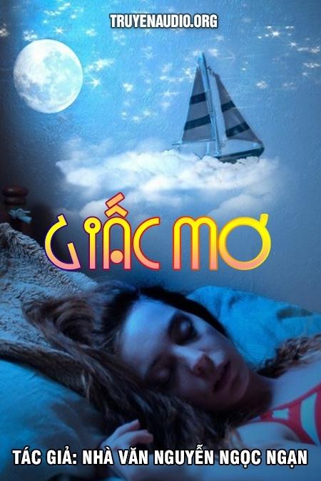 Giấc mơ - Nguyễn Ngọc Ngạn