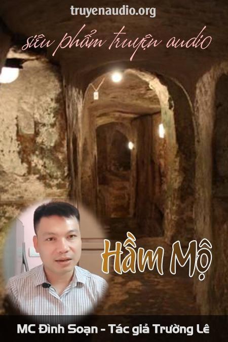 Hầm Mộ - Truyện ma Trường Lê