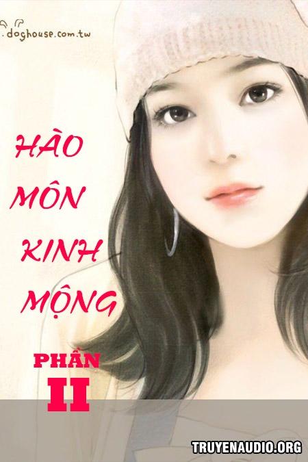 Hào Môn Kinh Mộng Phần 2 - Truyện Ngôn Tình