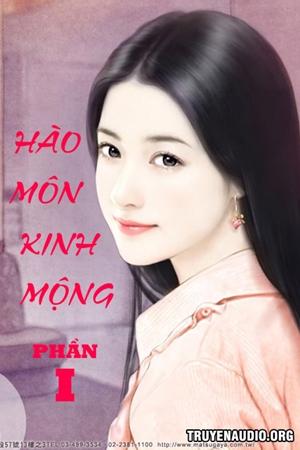 Hào Môn Kinh Mộng - Truyện Audio Ngôn Tình