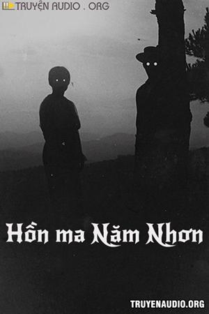 Hồn Ma Năm Nhơn - Truyện Ma