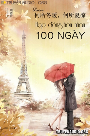 Hợp Đồng Hôn Nhân 100 Ngày - Truyện Ngôn Tình