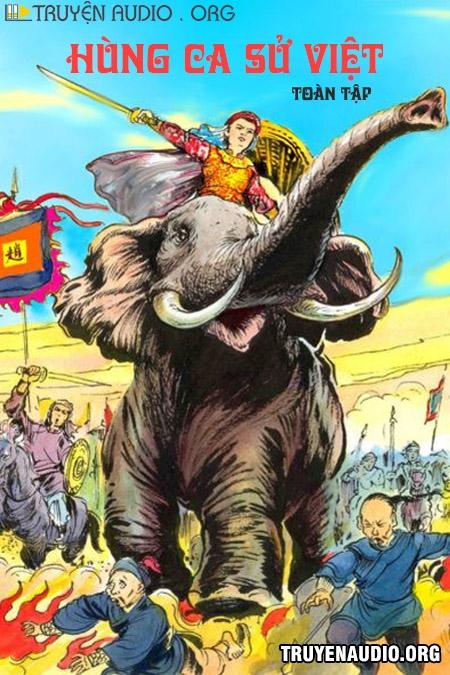 Hùng Ca Sử Việt - Toàn Tập