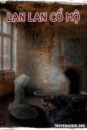 Lan Lan Cổ Mộ - Truyện Trinh Thám
