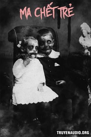 Ma Chết Trẻ - Truyện Kinh Dị