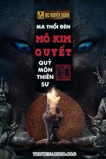 Ma thổi đèn - Quỷ Môn Thiên Sư (Mô Kim Quyết)