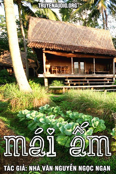 Mái ấm - Nguyễn Ngọc Ngạn