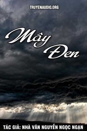 Mây đen - Nguyễn Ngọc Ngạn