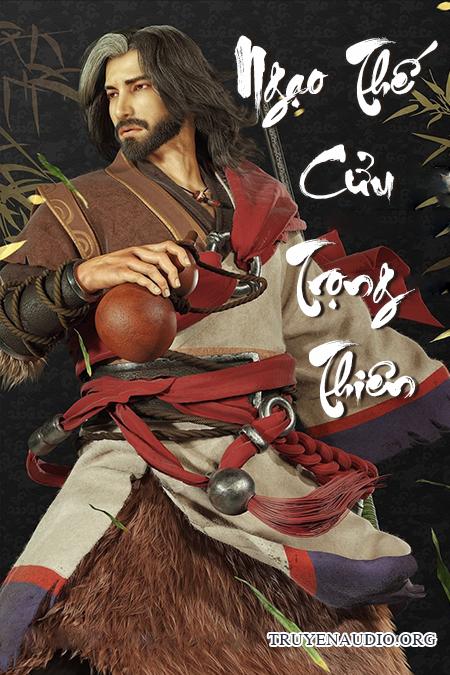 Ngạo thế cửu trọng thiên - Truyện kiếm hiệp