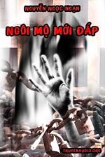 Ngôi mộ mới đắp - Nguyễn Ngọc Ngạn