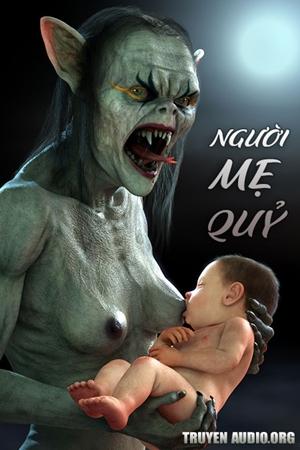 Người Mẹ Quỷ - Truyện Kinh Dị