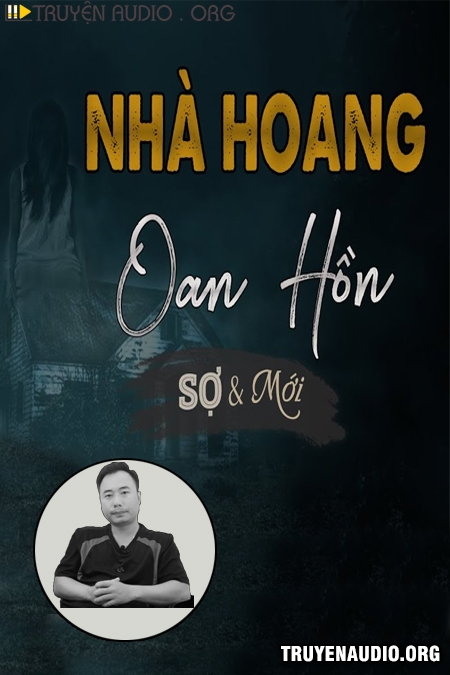 Nhà Hoang Oan Hồn