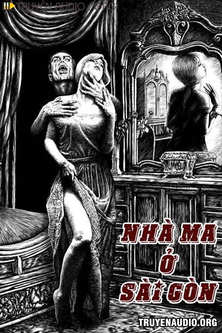 Nhà Ma Ở Sài Gòn - Truyện Ma