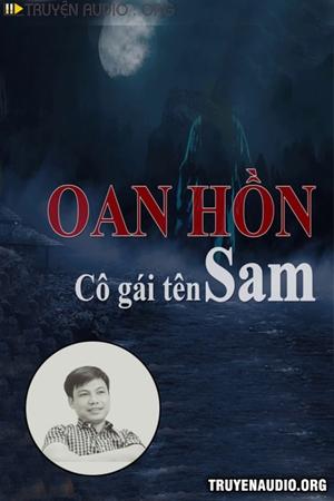 Oan Hồn Cô Gái Tên Sam