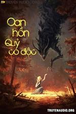 Oan Hồn Quỷ Có Độc - Truyện Ma