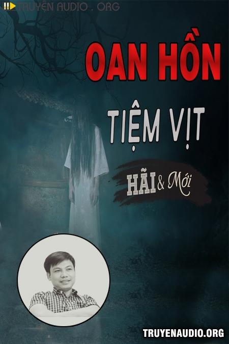 Oan Hồn Tiệm Vịt