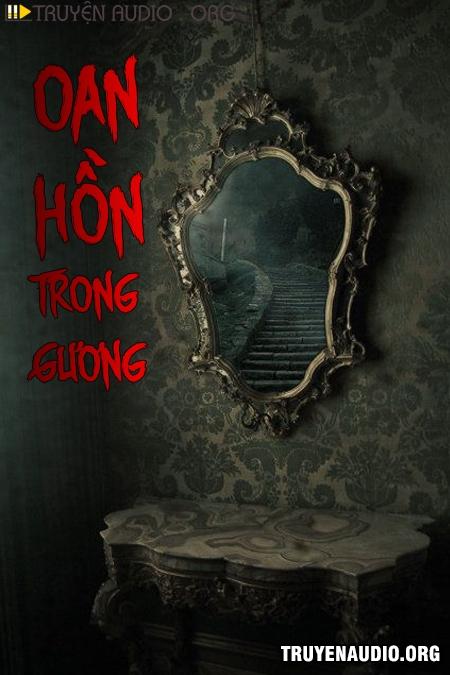 Oan Hồn Trong Gương