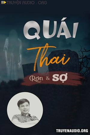 Quái Thai - MC Đình Soạn