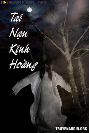 Tai Nạn Kinh Hoàng