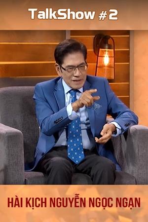 Talkshow #2 - Hài kịch Nguyễn Ngọc Ngạn