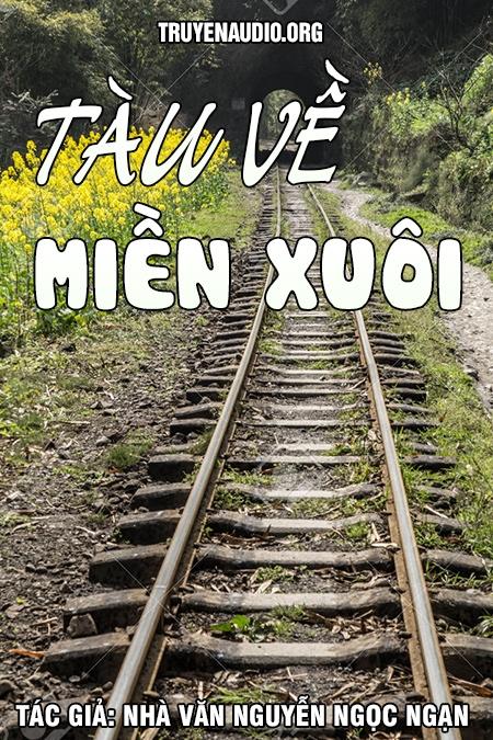 Tàu về miền xuôi - Nguyễn Ngọc Ngạn