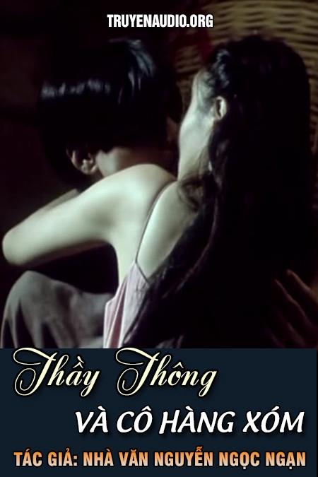 Thầy Thông và cô hàng xóm - Nguyễn Ngọc Ngạn