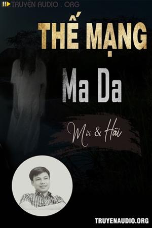 Thế Mạng Cho Ma Da