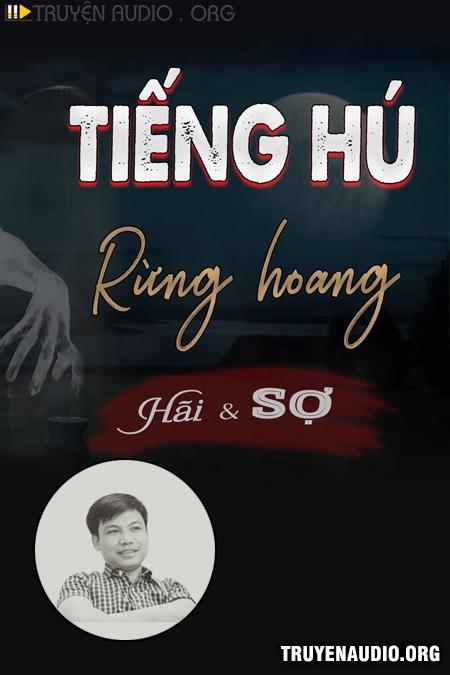 Tiếng Hú Nơi Rừng Hoang