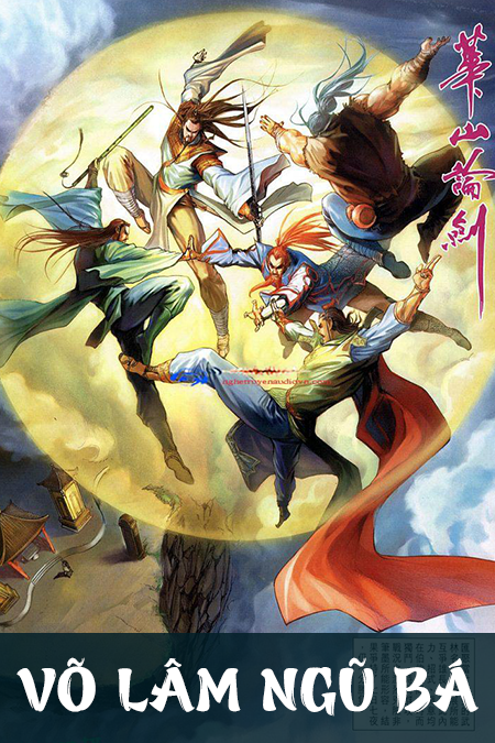 Võ Lâm Ngũ Bá - Truyện Kiếm Hiệp