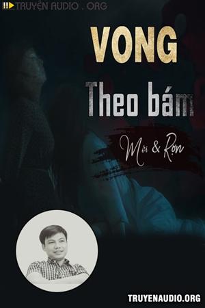 Vong Theo Bám