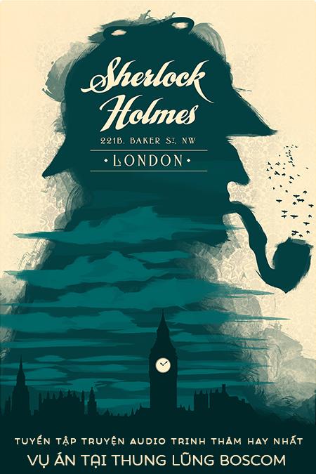 Vụ án tại thung lũng Boscom - Tuyển Tập Sherlock Holmes