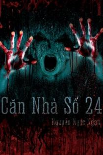 Căn nhà số 24 - Nguyễn Ngọc Ngạn