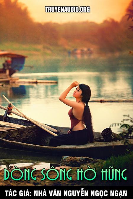 Dòng sông hờ hững - Nguyễn Ngọc Ngạn