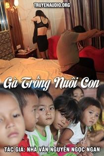 Gà trống nuôi con - Nguyễn Ngọc Ngạn