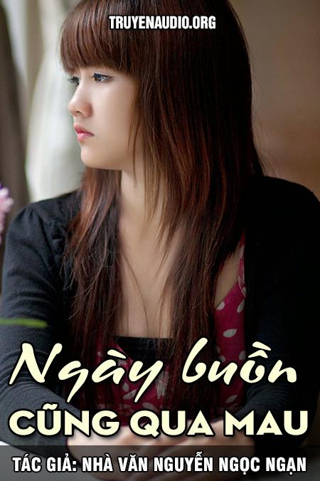 Ngày buồn cũng qua mau - Nguyễn Ngọc Ngạn